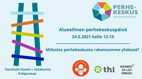 Perhekeskuspäivän mainoskuva, missä on värikkäät tikkaat sekä järjestäjien logot
